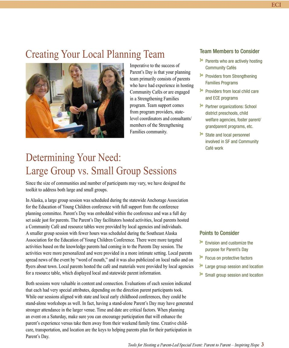 Determining Your Need: Large Group vs. Small Group Sessions Since the size of communities and number of participants may vary, we have designed the toolkit to address both large and small groups.
