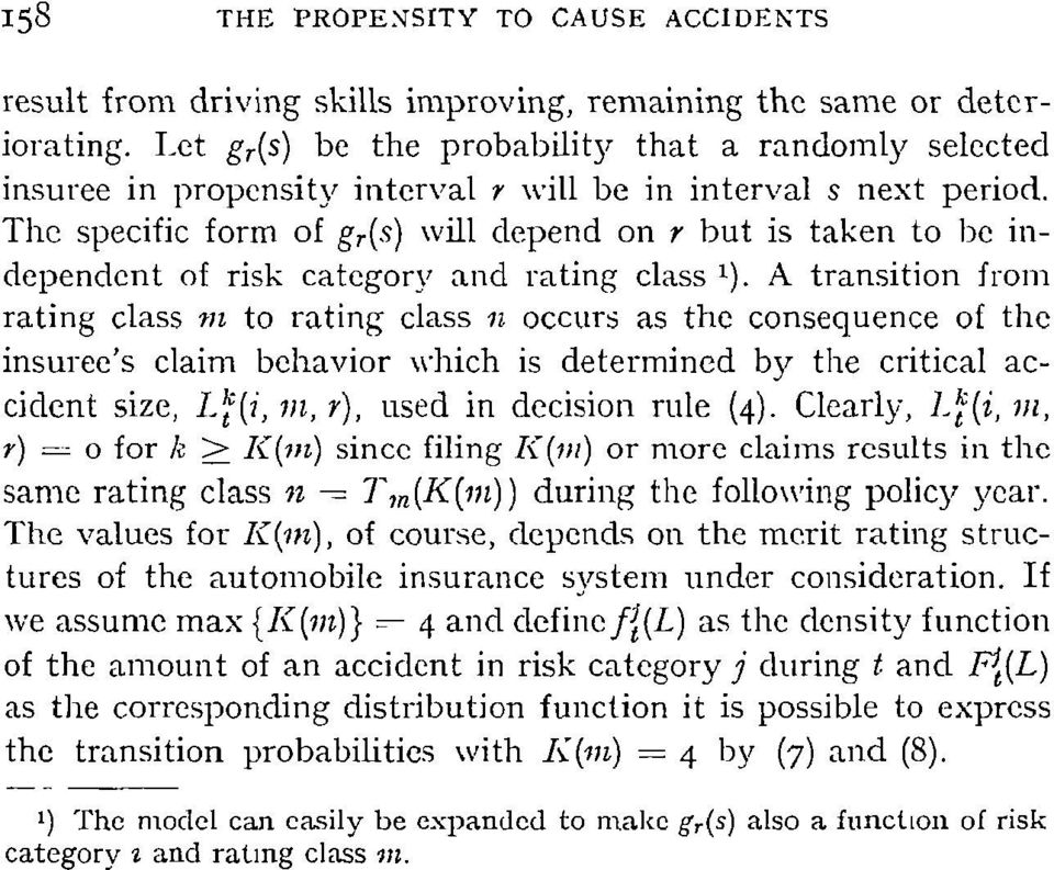 The specific form of gr(s) will depend on r but is taken to be independent of risk category and rating class t).