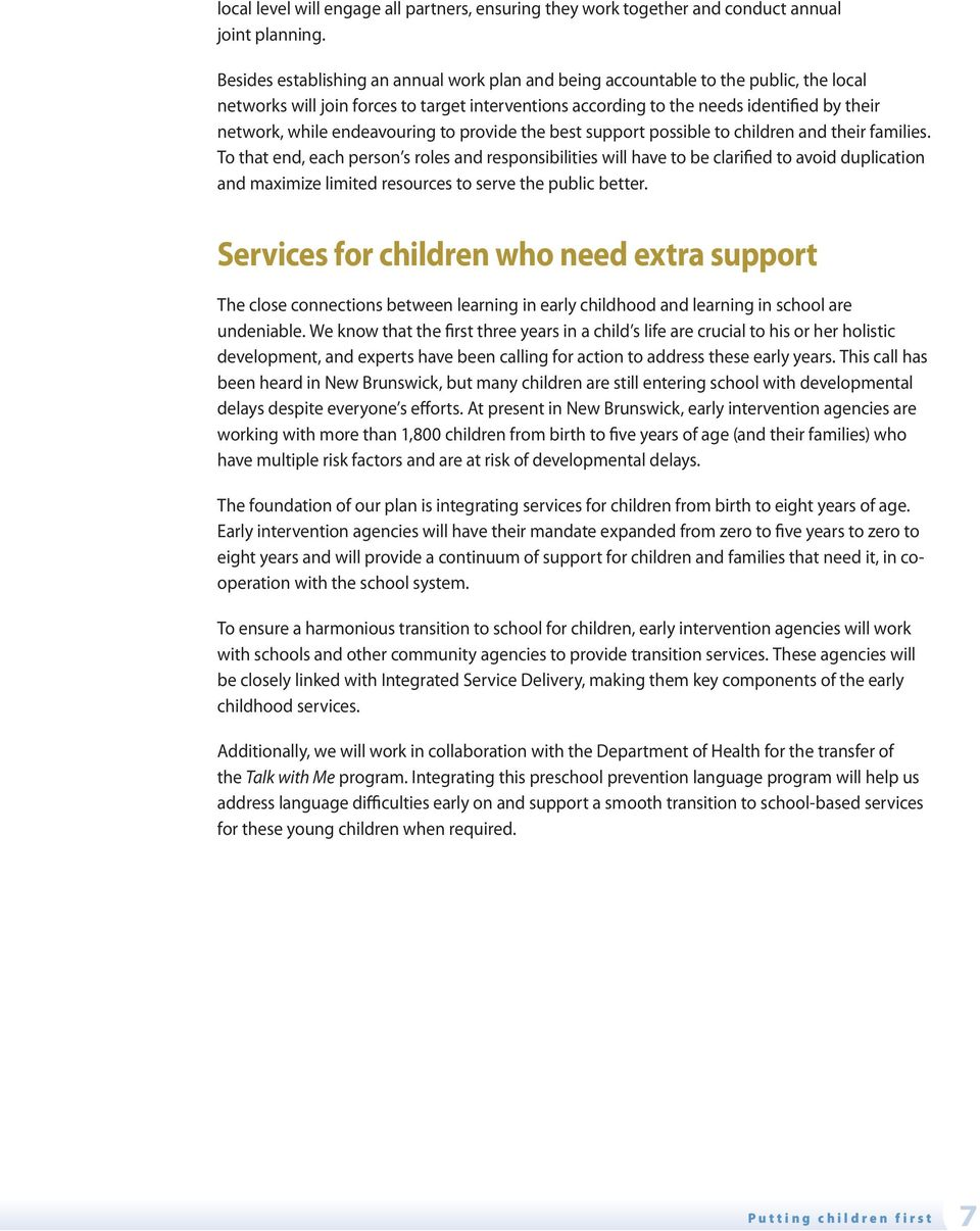 endeavouring to provide the best support possible to children and their families.