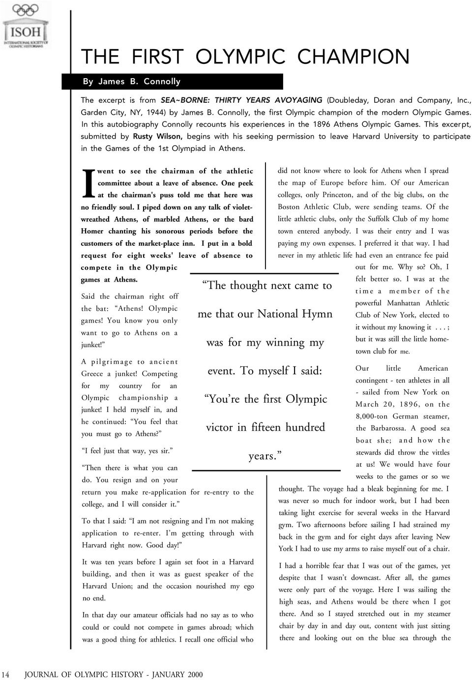 This excerpt, submitted by Rusty Wilson, begins with his seeking permission to leave Harvard University to participate in the Games of the 1st Olympiad in Athens.