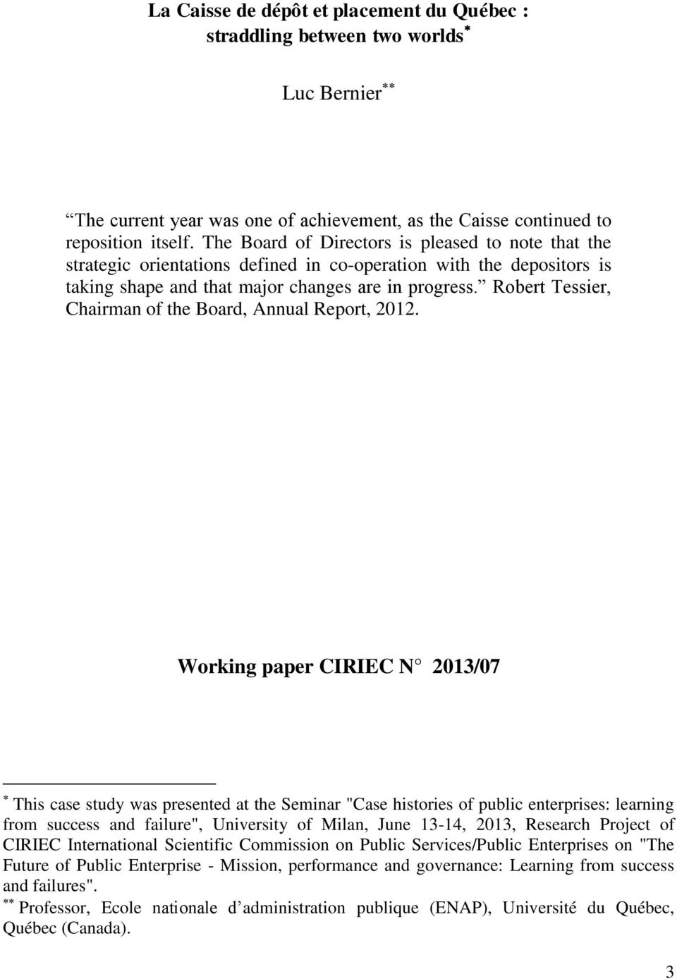 Robert Tessier, Chairman of the Board, Annual Report, 2012.