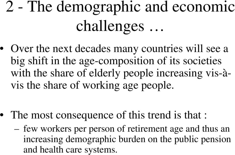 the share of working age people.