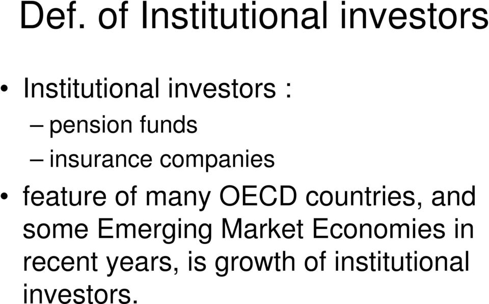 of many OECD countries, and some Emerging Market