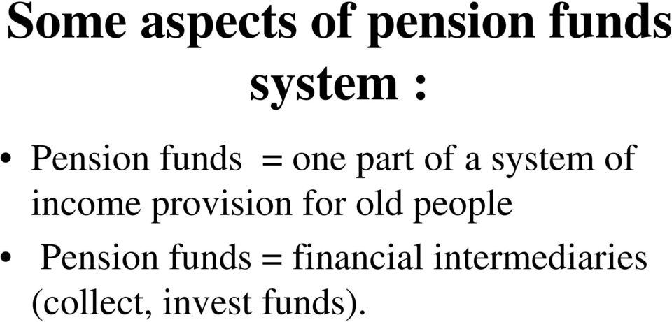 income provision for old people Pension