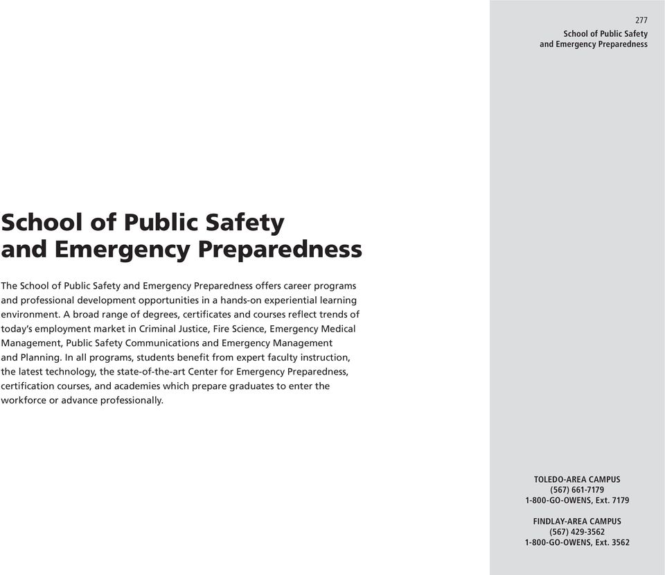 Communications and Emergency Management and Planning.