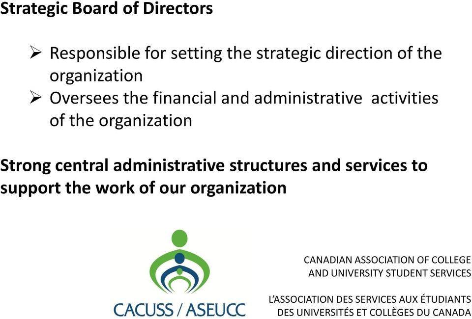 and administrative activities of the organization Strong central