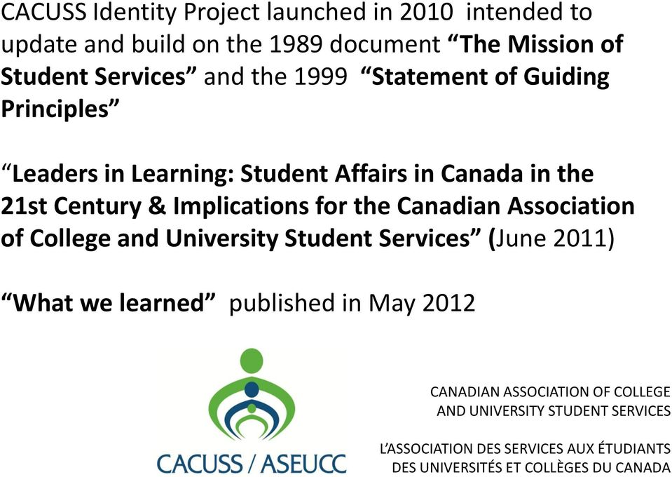 Learning: Student Affairs in Canada in the 21st Century & Implications for the Canadian