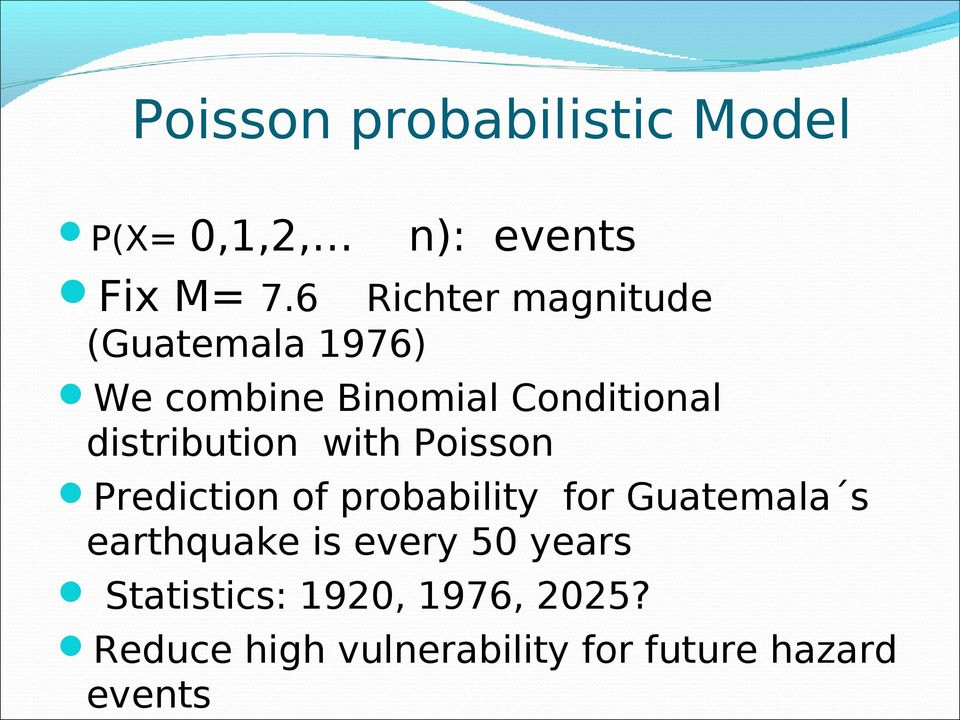 distribution with Poisson Prediction of probability for Guatemala s