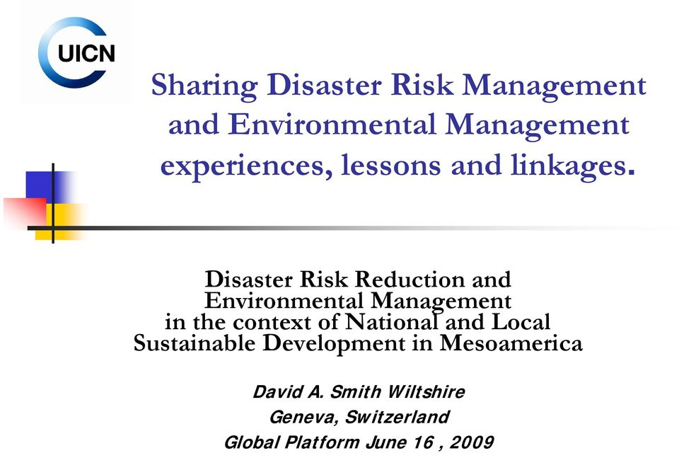 Disaster Risk Reduction and Environmental Management in the context of