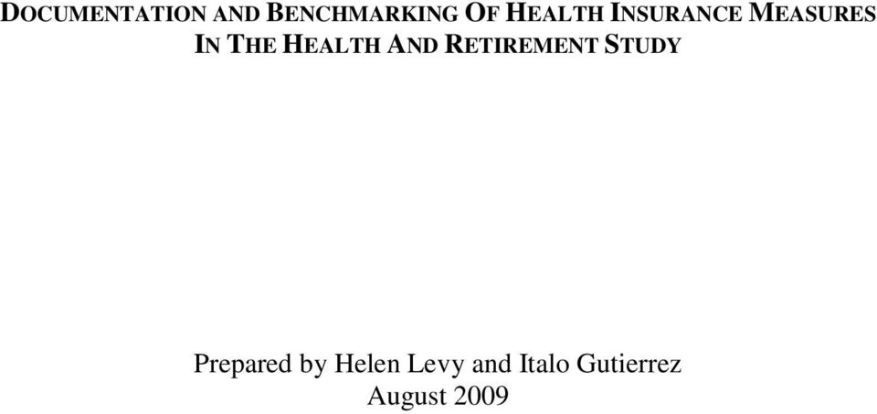 HEALTH AND RETIREMENT STUDY Prepared