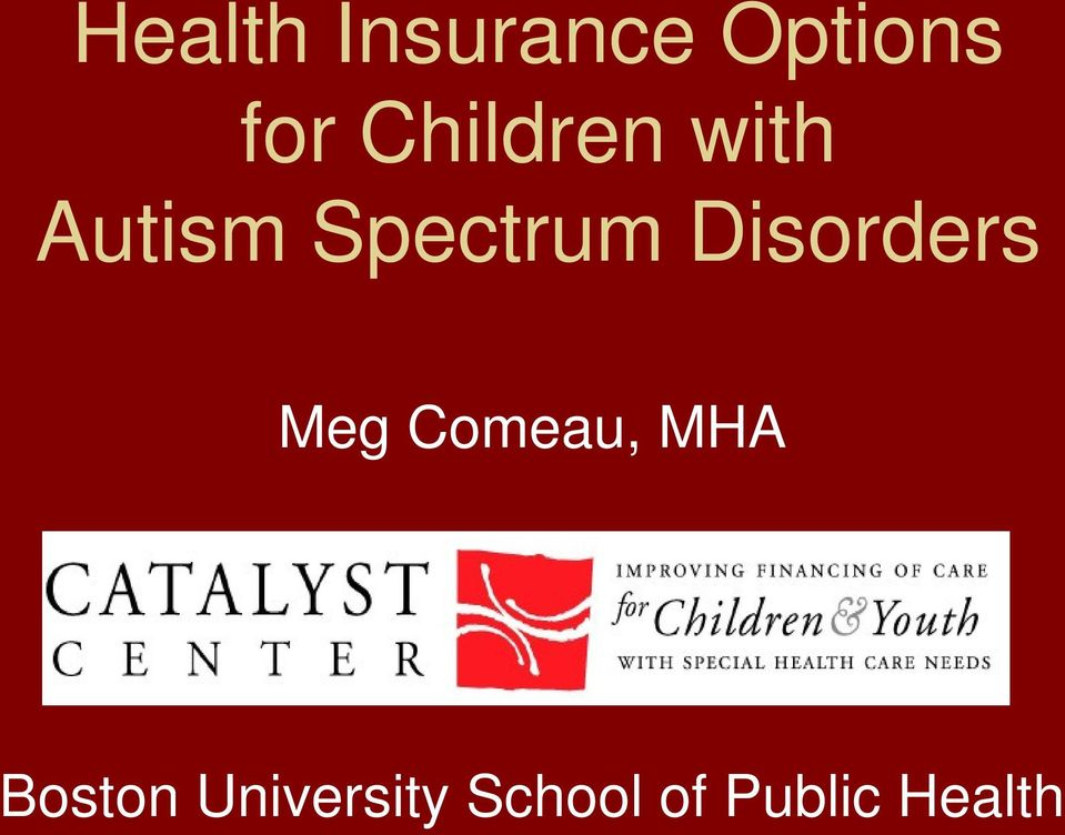 Disorders Meg Comeau, MHA