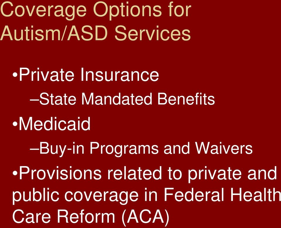 Programs and Waivers Provisions related to private