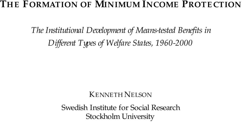Different Types of Welfare States, 1960-2000 KENNETH