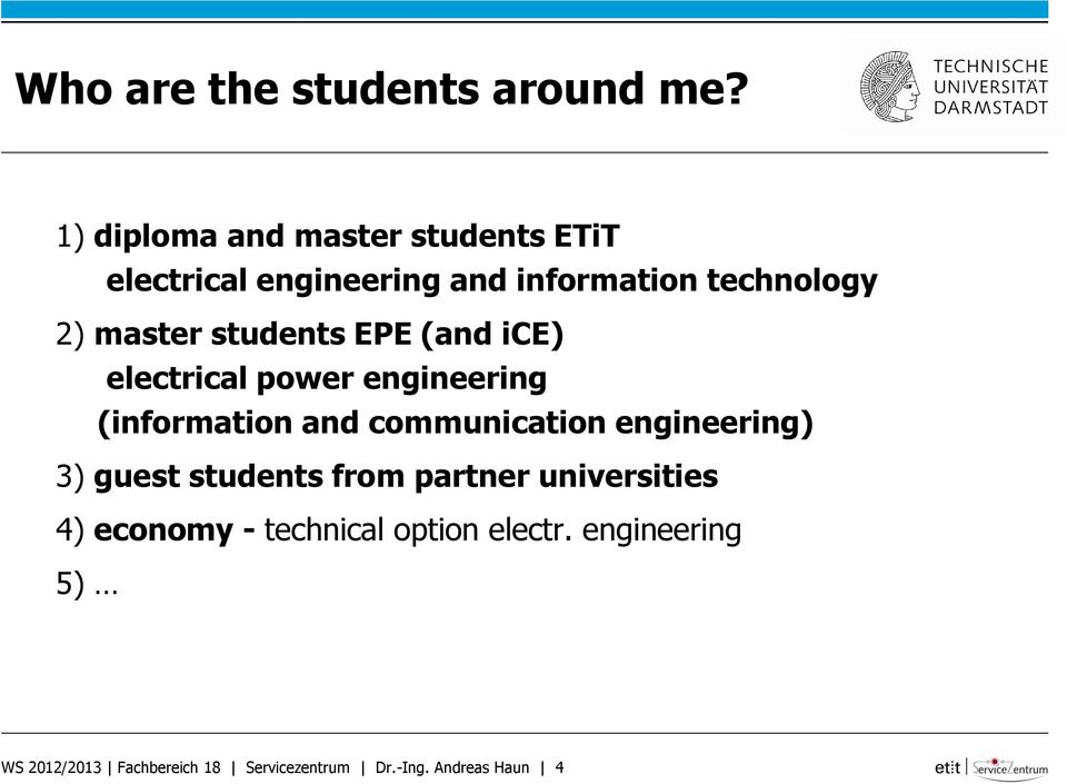 students EPE (and ice) electrical power engineering (information and communication engineering)