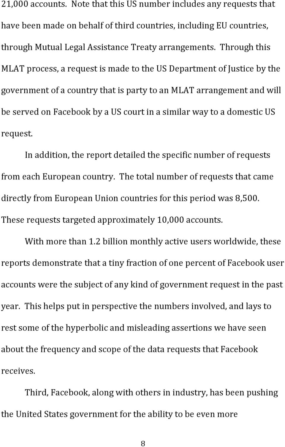 similar way to a domestic US request. In addition, the report detailed the specific number of requests from each European country.