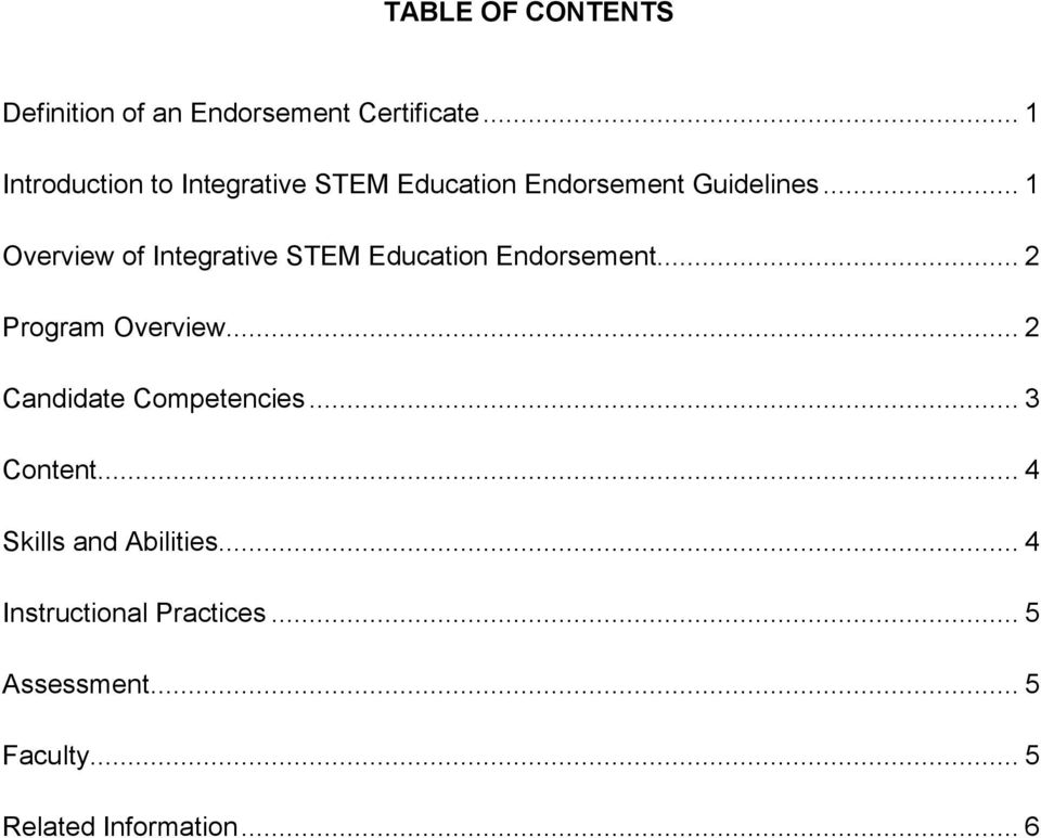 .. 1 Overview of Integrative STEM Education Endorsement... 2 Program Overview.