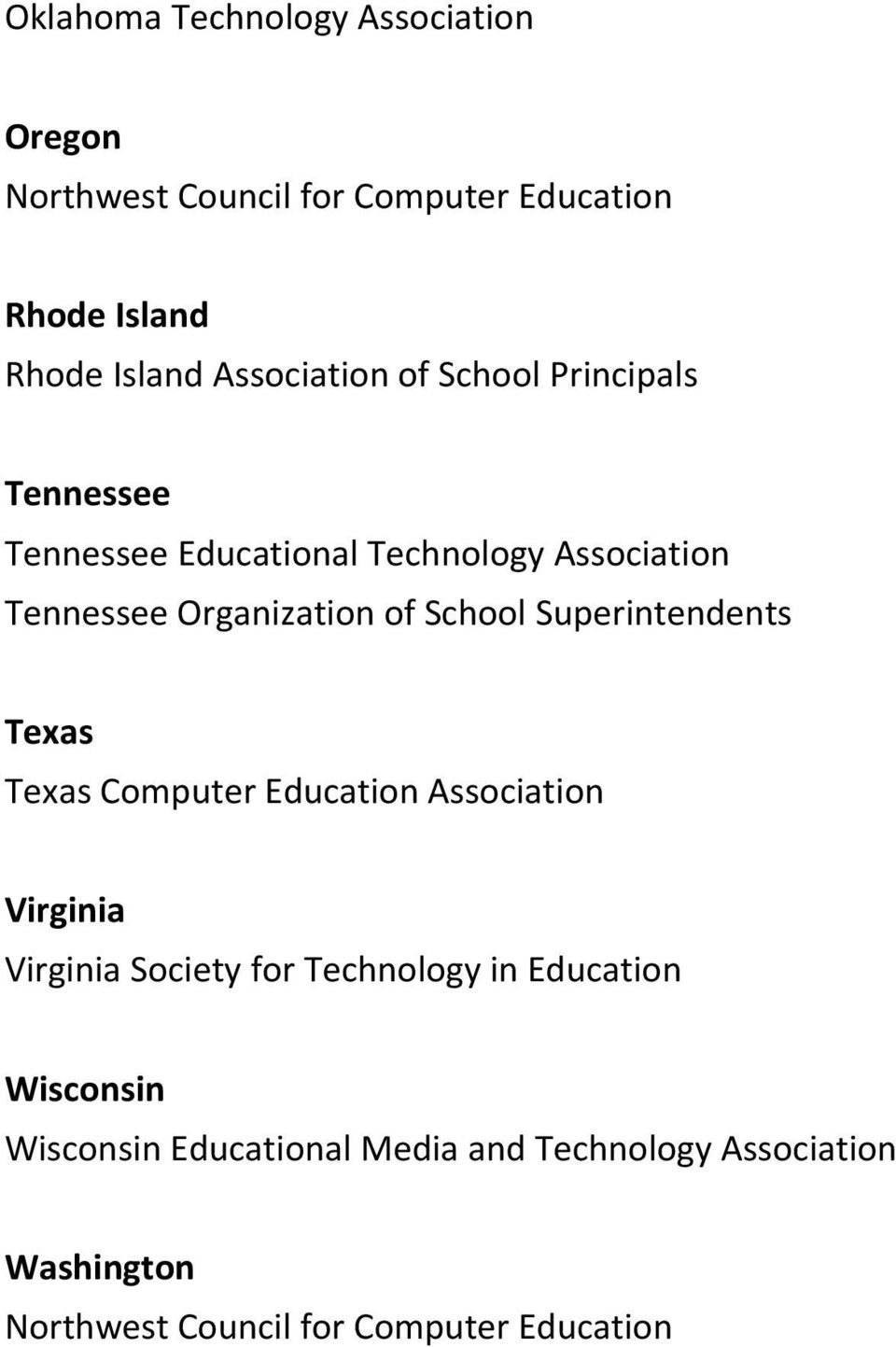 School Superintendents Texas Texas Computer Education Association Virginia Virginia Society