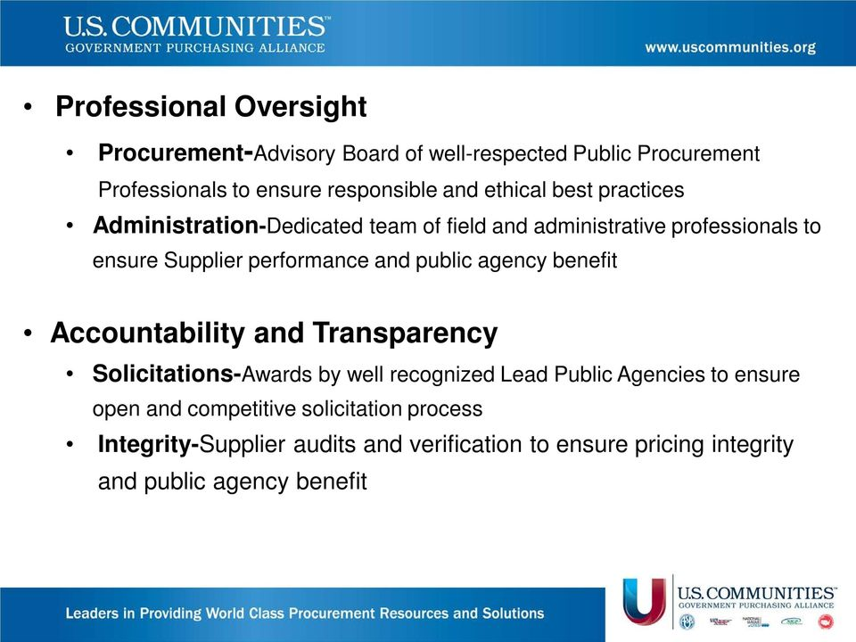 public agency benefit Accountability and Transparency Solicitations-Awards by well recognized Lead Public Agencies to ensure open