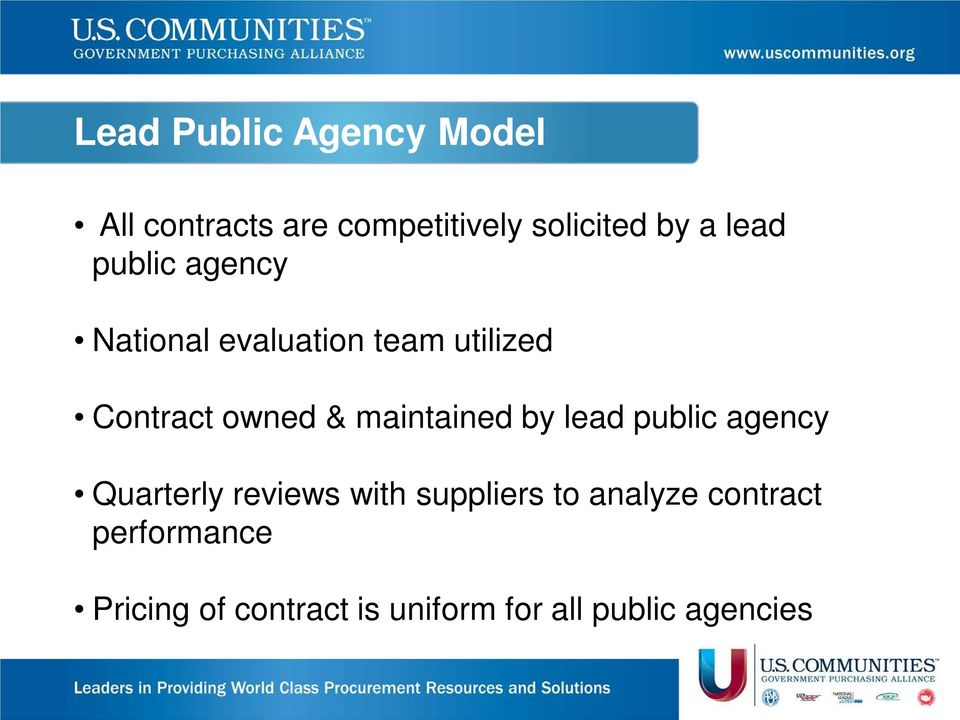 maintained by lead public agency Quarterly reviews with suppliers to
