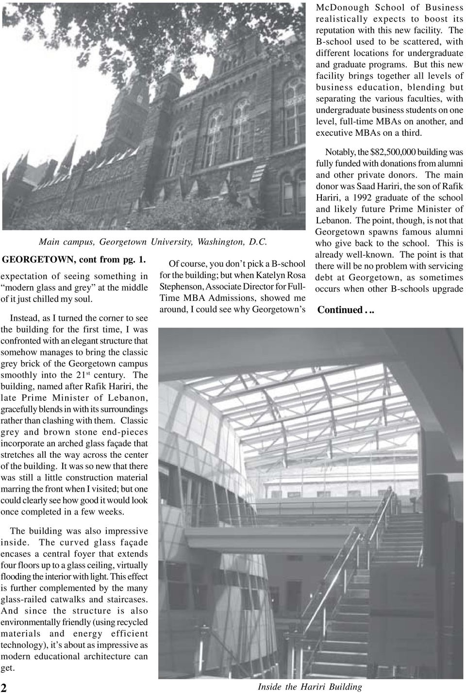 and executive MBAs on a third. Main campus, Georgetown University, Washington, D.C. GEORGETOWN, cont from pg. 1.