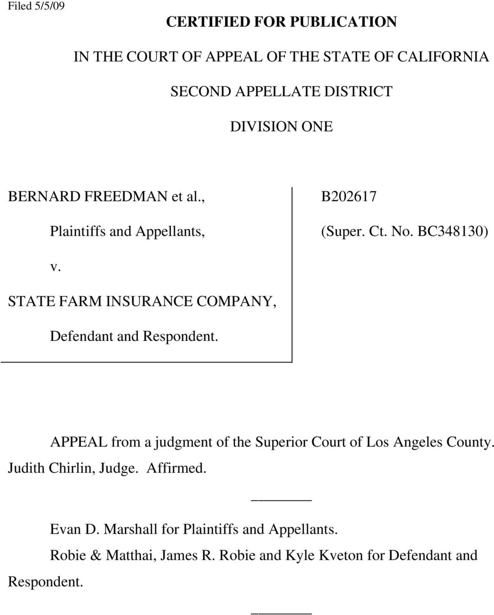 STATE FARM INSURANCE COMPANY, Defendant and Respondent. APPEAL from a judgment of the Superior Court of Los Angeles County.