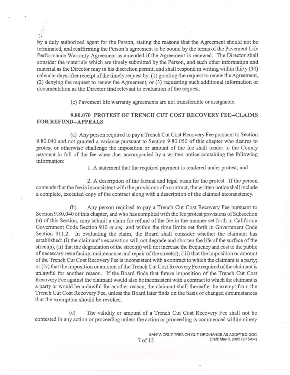 Perfonnance Warranty Agreement as amended if the Agreement is renewed. The.