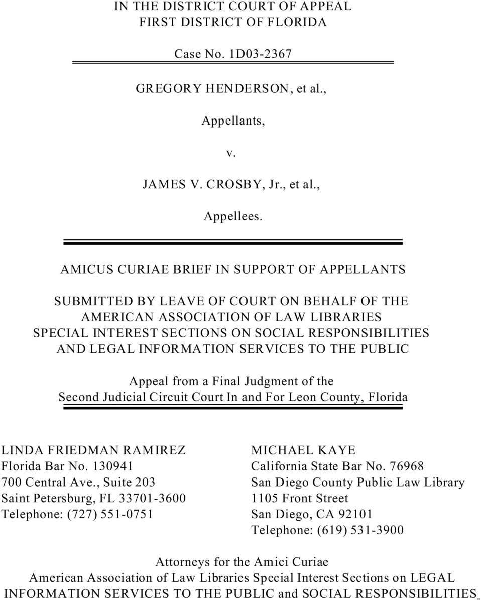 INFORMATION SERVICES TO THE PUBLIC Appeal from a Final Judgment of the Second Judicial Circuit Court In and For Leon County, Florida LINDA FRIEDMAN RAMIREZ MICHAEL KAYE Florida Bar No.
