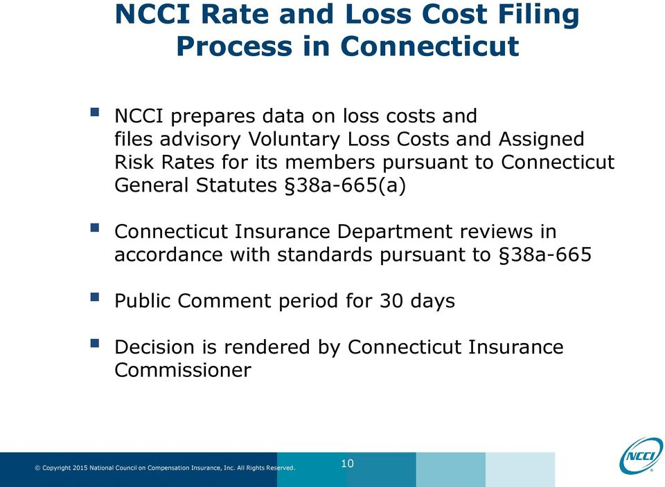 General Statutes 38a-665(a) Connecticut Insurance Department reviews in accordance with standards