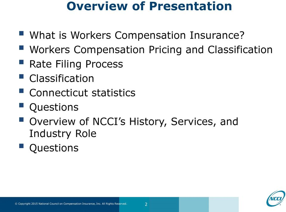 Workers Compensation Pricing and Classification Rate Filing