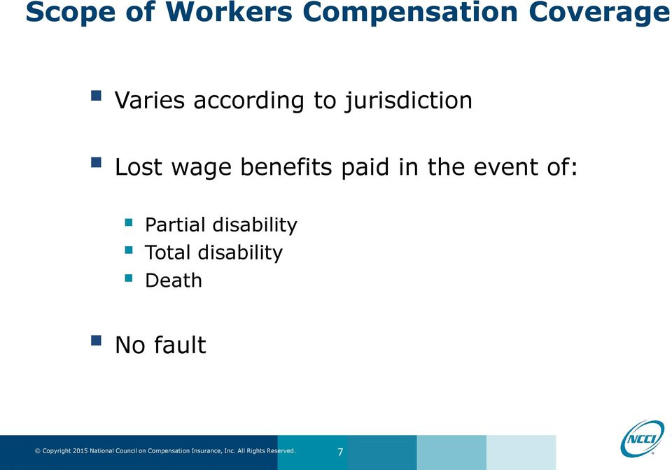 wage benefits paid in the event of: