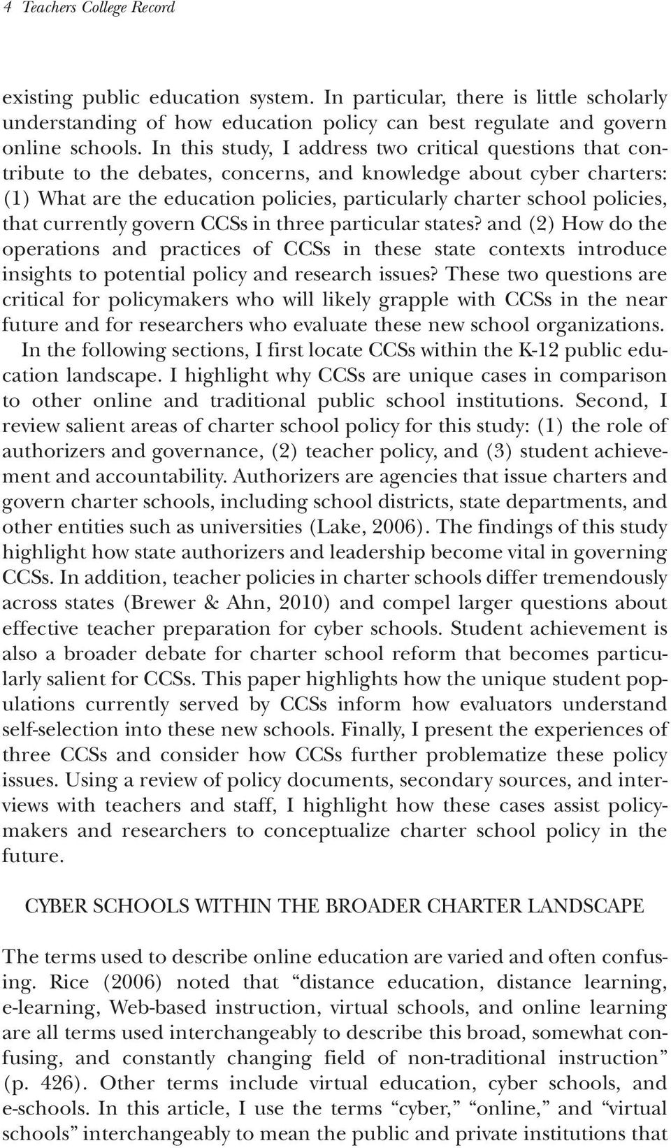 policies, that currently govern CCSs in three particular states? and (2) How do the operations and practices of CCSs in these state contexts introduce insights to potential policy and research issues?