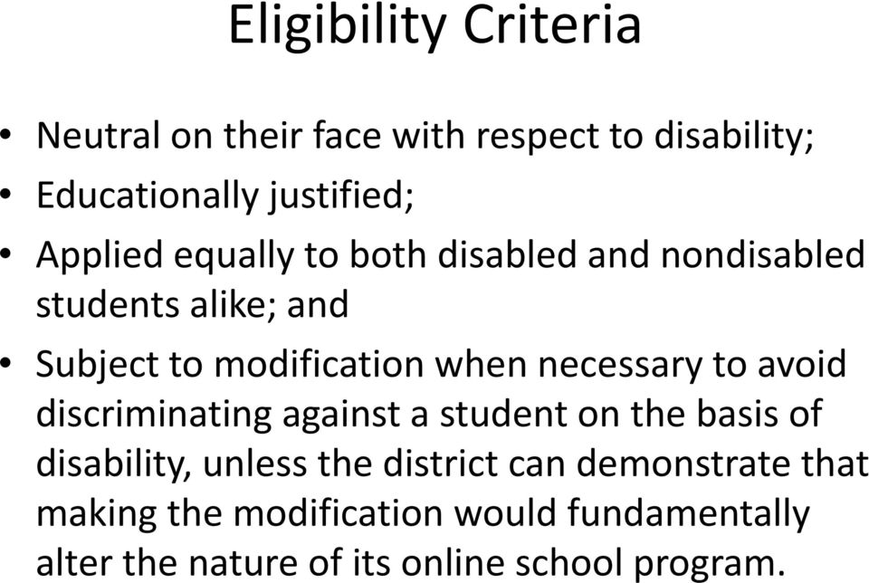 necessary to avoid discriminating against a student on the basis of disability, unless the district