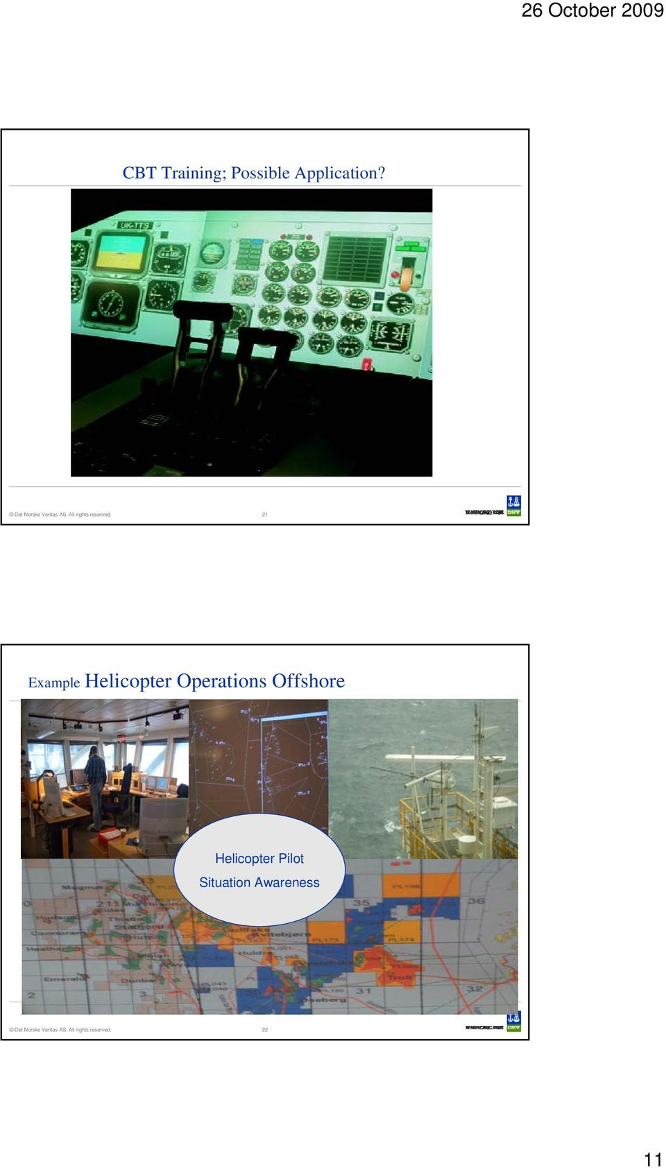 21 Example Helicopter Operations Offshore Helicopter