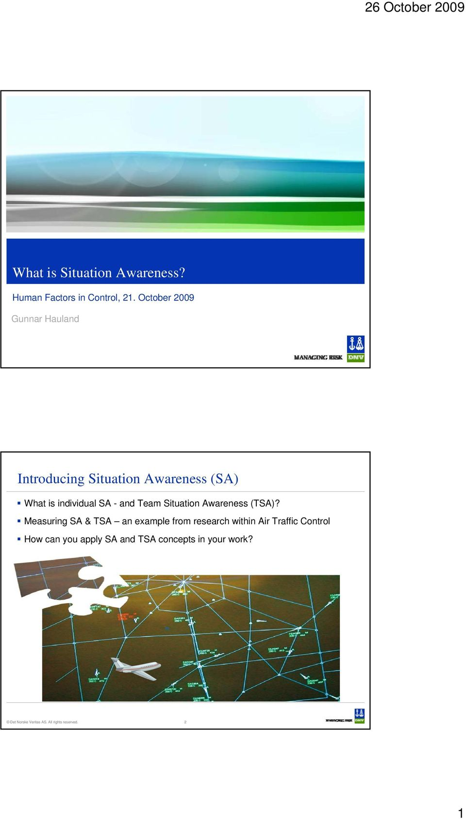 Team Situation Awareness (TSA)?