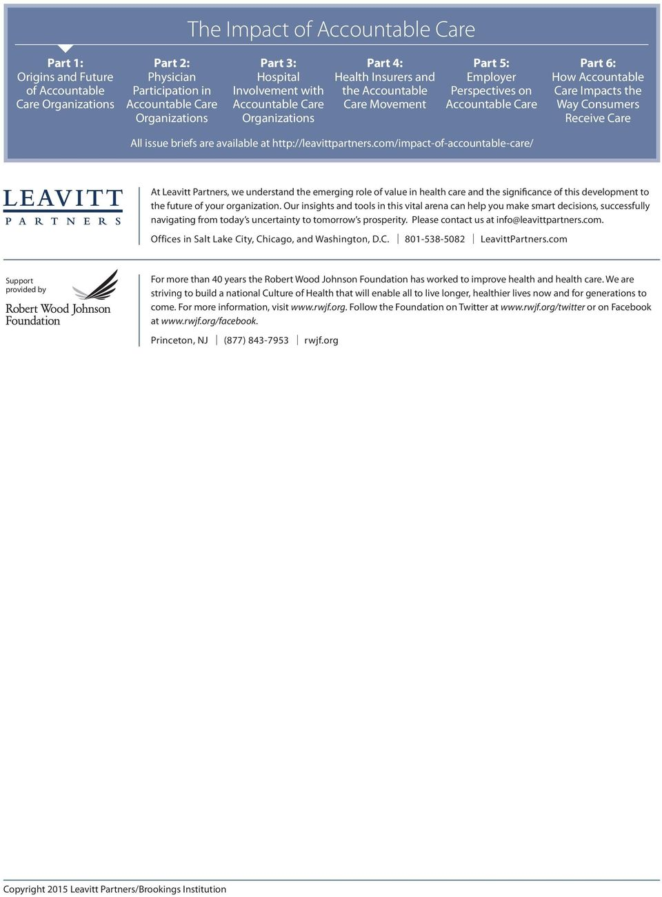 Receive Care All issue briefs are available at http://leavittpartners.