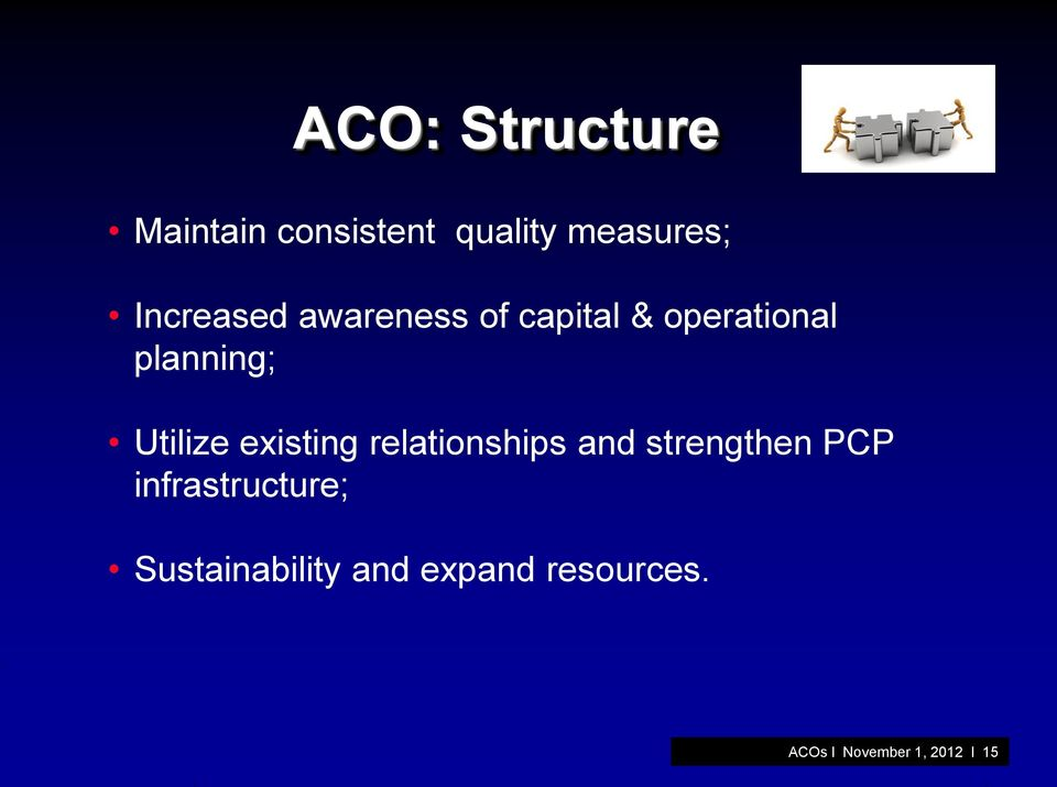 Utilize existing relationships and strengthen PCP