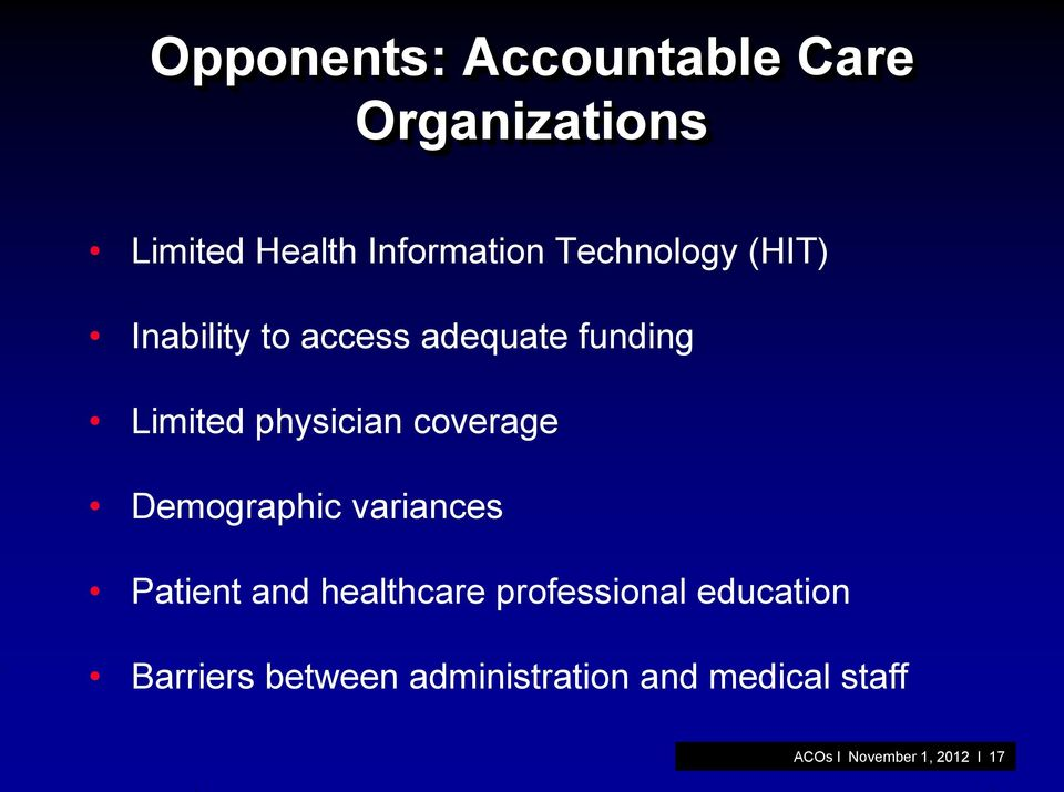 coverage Demographic variances Patient and healthcare professional