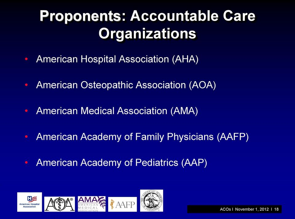 Medical Association (AMA) American Academy of Family Physicians