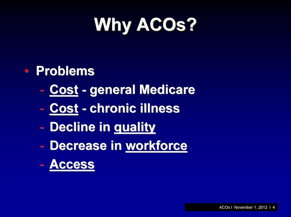 Cost - chronic illness - Decline in