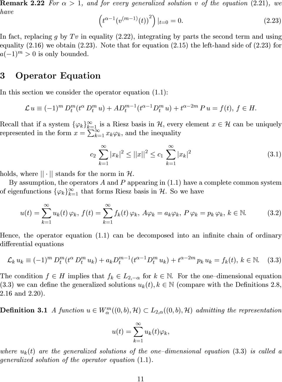 3 Operator Equation In this section we consider the operator equation (1.