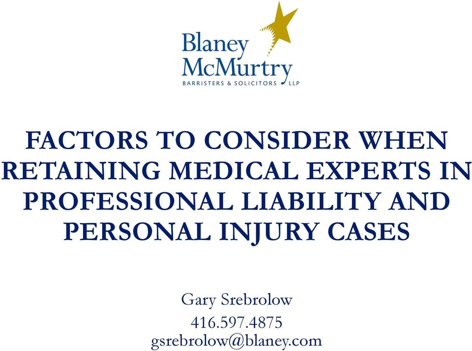 LIABILITY AND PERSONAL INJURY CASES