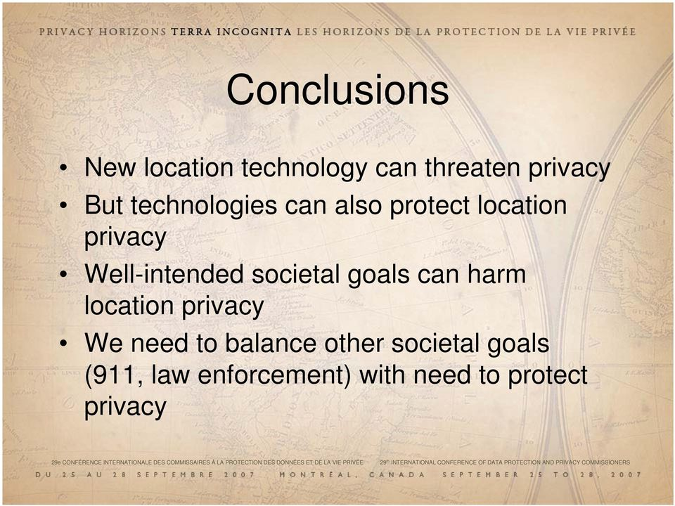 (911, law enforcement) with need to protect privacy 29e CONFÉRENCE INTERNATIONALE DES COMMISSAIRES À LA