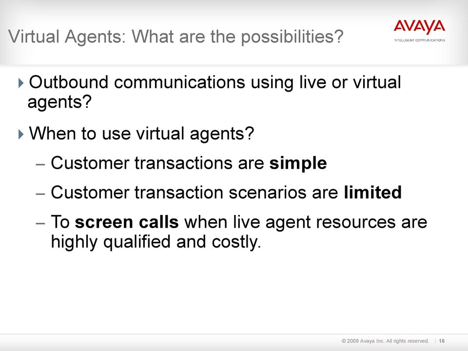 When to use virtual agents?