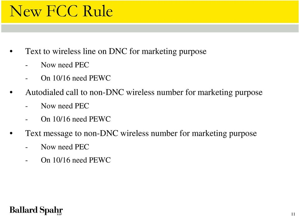 marketing purpose - Now need PEC - On 10/16 need PEWC Text message to
