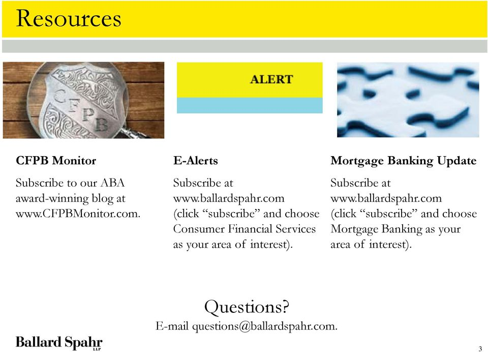 com (click subscribe and choose Consumer Financial Services as your area of interest).