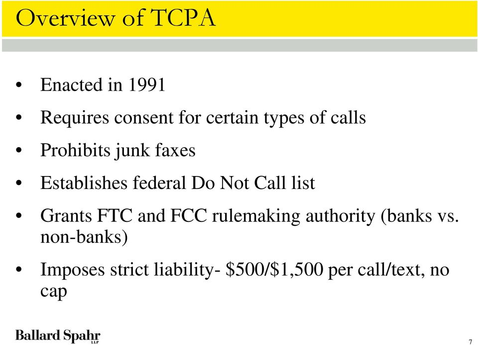 Call list Grants FTC and FCC rulemaking authority (banks vs.