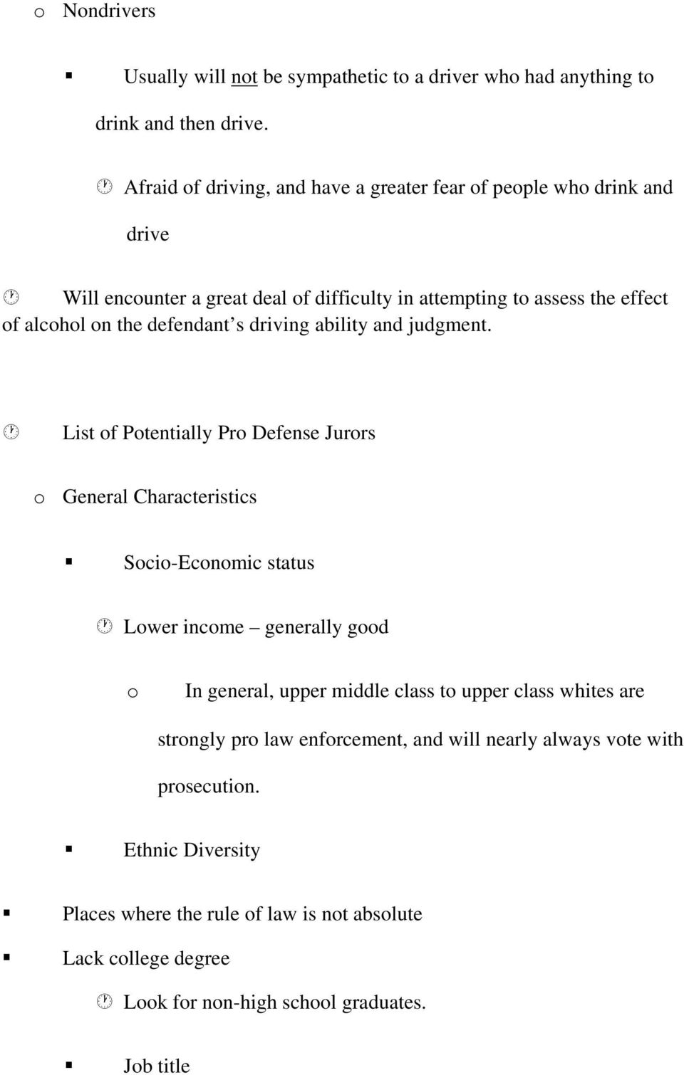 defendant s driving ability and judgment.