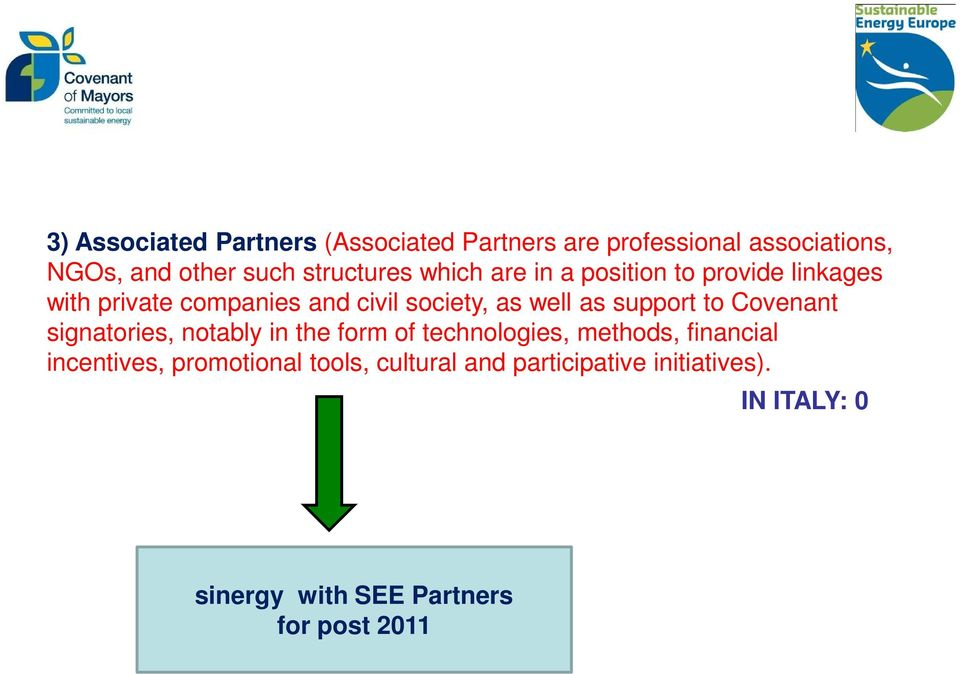 well as support to Covenant signatories, notably in the form of technologies, methods, financial