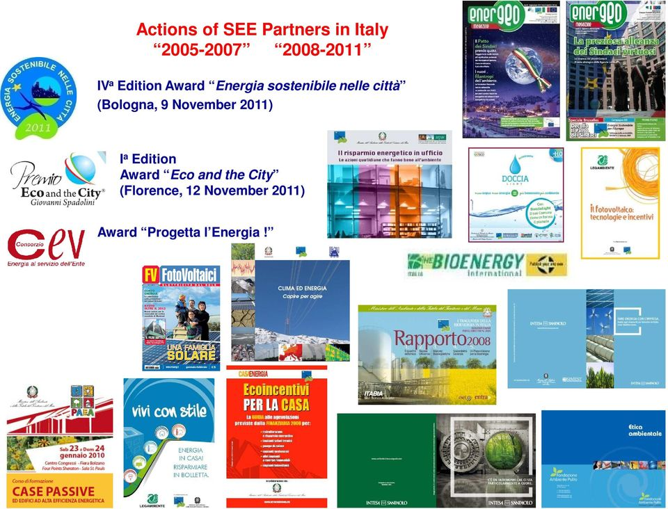 (Bologna, 9 November 2011) I a Edition Award Eco and