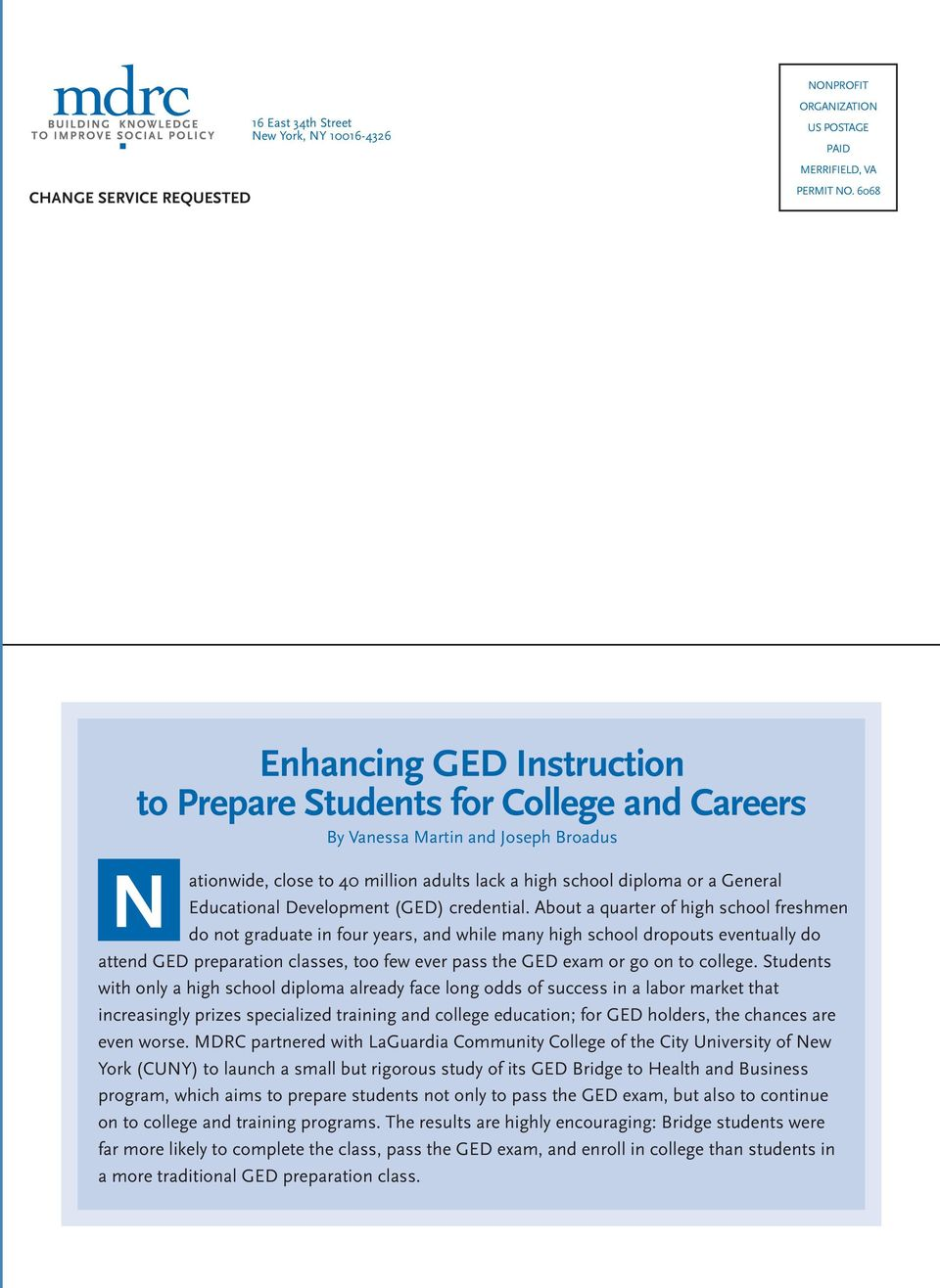 Educational Development (GED) credential.